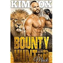 Bounty Hunter: Mack (The Clayton Rock Bounty Hunters of Redemption Creek Book 4) (English Edition)