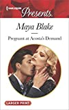 Front cover for the book Pregnant at Acosta's Demand (Harlequin Presents) by Maya Blake