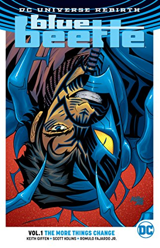 Blue Beetle Vol. 1: The More Things Change (Rebirth)
