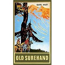 Old Surehand II, Band 15 der Gesammelten Werke