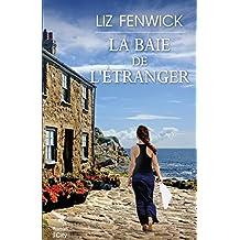 La baie de l'étranger (French Edition)