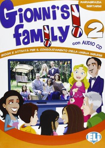 Gionni's family. Con CD Audio. Per la Scuola elementare: 2