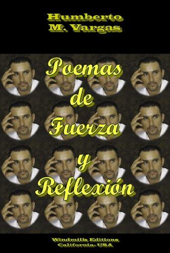 Poemas de Fuerza y Reflexión (WIE nº 251) por J. Humberto M. Vargas