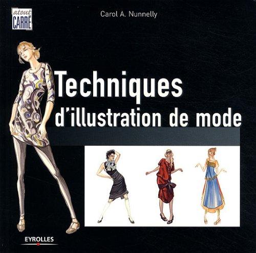 Techniques d'illustration de mode par Carol A. Nunnelly