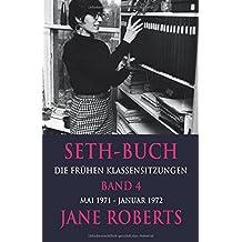 Seth-Buch Die Frühen Klassensitzungen, Band 4