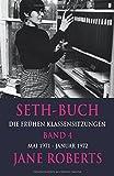 Seth-Buch Die Frühen Klassensitzungen, Band 4 - Jane Roberts, Robert F. Butts