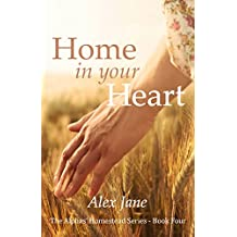 Home in your Heart (The Alphas' Homestead Series Book 4)