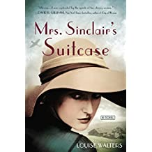 Mrs. Sinclair's Suitcase by Louise Walters (2015-08-04)