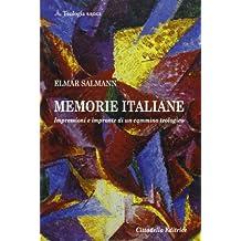 Memorie italiane. Impressioni e impronte di un cammino teologico