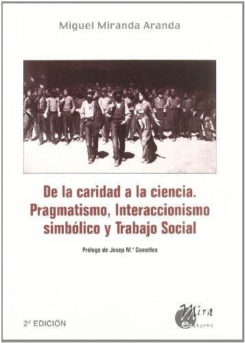De al caridad a la ciencia: pragmatismo, interaccionismo simbólico y trabajo social (Trabajo social hoy)