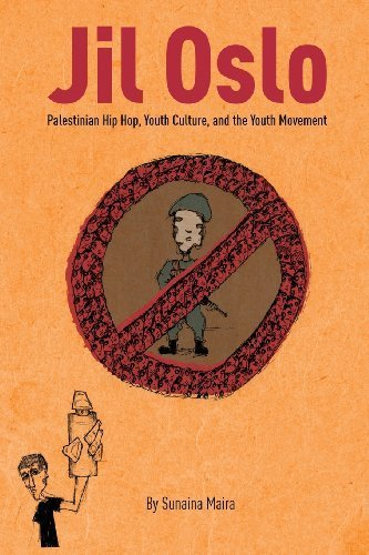 jil-oslo-palestinian-hip-hop-youth-culture-and-the-youth-movement-by-maira-sunaina-2013-paperback