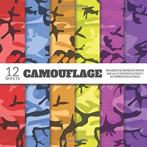 Camouflage Rainbow Scrapbook Paper 8x8 Inch Scrapbooking Pages: Decorative Craft Papers, Colorful Camo Print, For Paper Craft, Cardmaking, Origami, Collage Sheets -