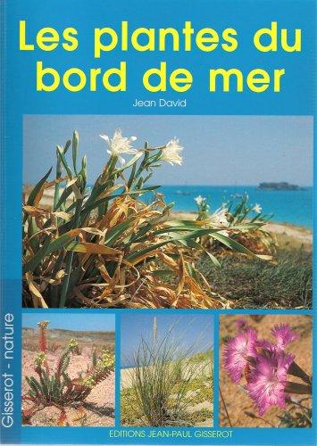 Les plantes du bord du mer par Jean David