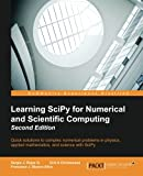 Learning SciPy for Numerical and Scientific Computing -