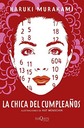 La chica del cumpleaños: Ilustraciones de Kat Menschik por Haruki Murakami