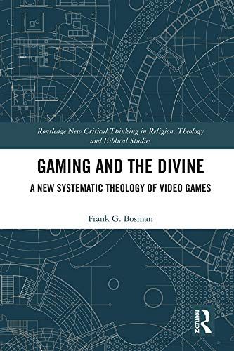 EPUB Gratis Gaming and the Divine: A New Systematic Theology
