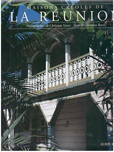 Maisons créoles de la Réunion