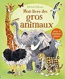 Mon livre des gros animaux : Avec 4 dépliants géants