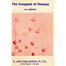 The Conquest of Disease