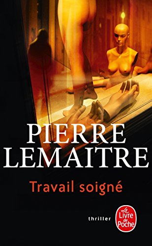 Travail soigné par Pierre Lemaitre