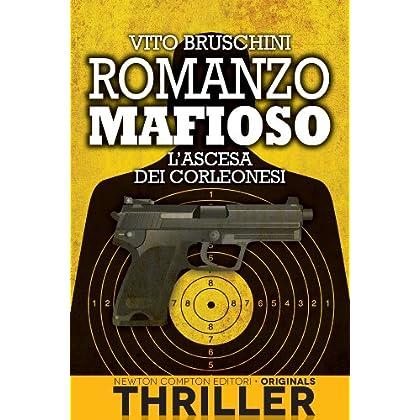 Romanzo Mafioso. L'ascesa Dei Corleonesi