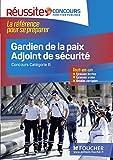 Réussite Concours - Gardien de la paix Adjoint de sécurité - N 20 (French Edition)
