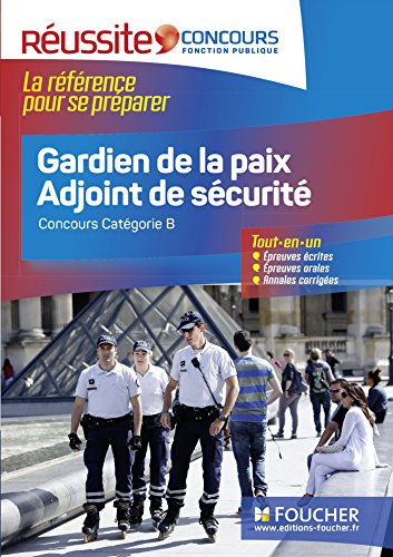 Réussite Concours - Gardien de la paix Adjoint de sécurité - Nº 20 par Olivier Berthou