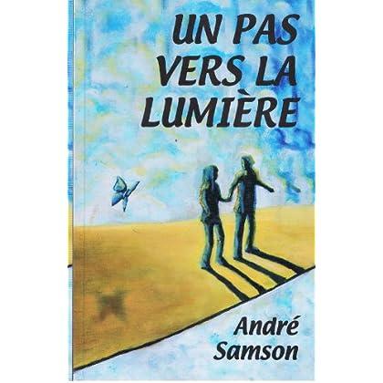 UN PAS VERS LA LUMIÈRE (Trilogie Androgyne t. 3)