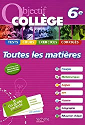 Objectif collège toutes les matières 6e