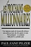 Les prochains millionnaires