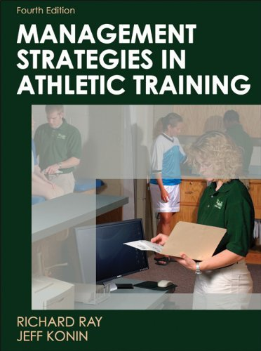 Management Strategies in Athletic Training-4th Edition (Athletic Training Education) by Ray, Richard, Konin, Jeff (2011) Hardcover