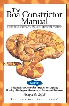 Boa Constrictor Manual (Advanced Vivarium Systems) by [De Vosjoli, Philippe, Roger Klingenberg, Jeff Ronne]