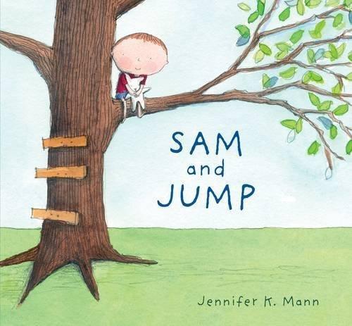 Sam and Jump by Jennifer K. Mann (2016-06-02)