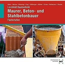 Lernfeld Bautechnik CD-ROM: Fachstufen Maurer, Beton- und Stahlbetonbauer