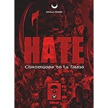 Hate: Les Chroniques de la Haine (Hors Collection)