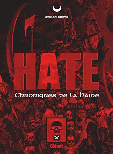 Hate: Les Chroniques de la Haine