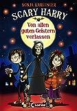Scary Harry 1 - Von allen guten Geistern verlassen