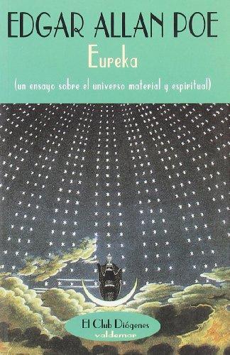 Eureka : un ensayo sobre el universo material y espiritual