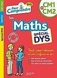 Pour Comprendre Maths CM1-CM2 - Spécial DYS...