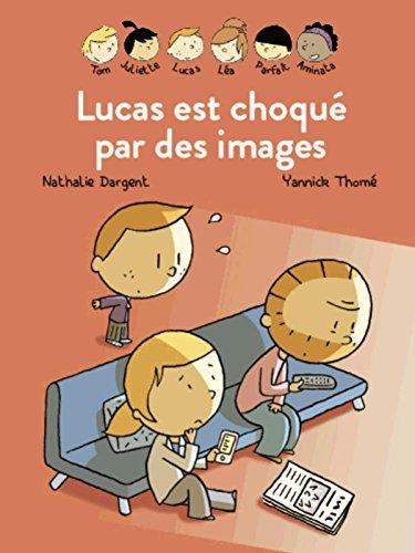 Les inséparables : Lucas est choqué par les images