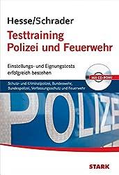 Hesse/Schrader: Testtraining Polizei und Feuerwehr: Einstellungs- und Eignungstests erfolgreich bestehen mit CD-ROM