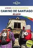 Camino de Santiago de cerca 2 (Guías De cerca Lonely Planet)