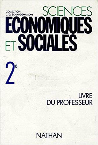 Sciences économiques et sociales 2de, programme 1993. Livre du professeur