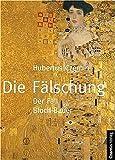 Image de Die Fälschung, 2 Bde. Band 1: Der Fall Bloch Bauer, Band 2: Der Fall Bloch Bauer und das