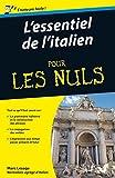 L'essentiel de l'italien Pour les Nuls