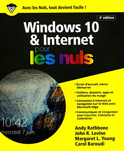 Windows 10 et Internet pour les Nuls grand format, 3e dition