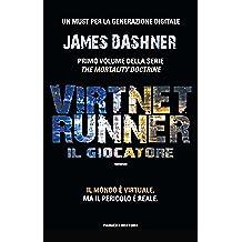 VirtNet Runner - Il giocatore (Fanucci Narrativa)