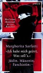 Margherita Sarfatti: 34;Ich habe mich geirrt. Was soll's34; Jüdin. Mäzenin. Faschistin