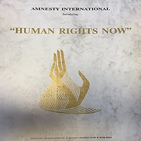 HUMAN RIGHTS NOW - Baglioni, Gabriel, Chapman, Sting, SpringSteen, Yousson