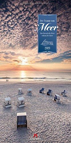 Der Traum vom Meer 2019, Wandkalender im Hochformat (33x66 cm) - Naturkalender / Literaturkalender mit Zitaten mit Monatskalendarium (Literarische Reihe)